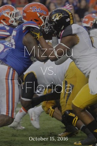 Mizzou vs. Florida October 15, 2016