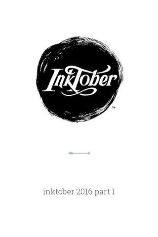 inktober 2016 part 1