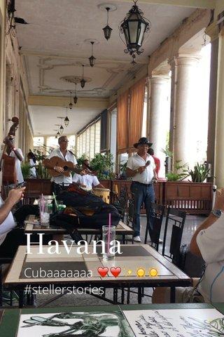 Havana Cubaaaaaaa ❤️❤️✨☀️☀️ #stellerstories
