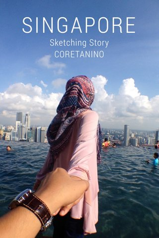 SINGAPORE Sketching Story CORETANINO