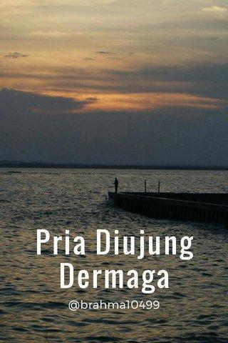 Pria Diujung Dermaga @brahma10499