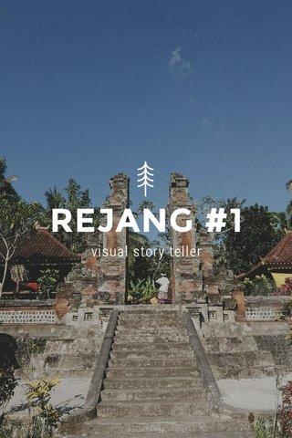 REJANG #1 visual story teller