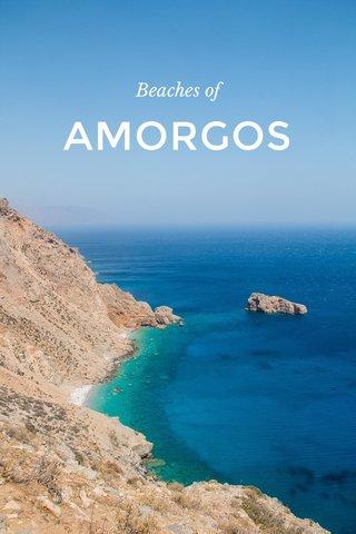 AMORGOS Beaches of