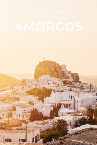 AMORGOS Chóra | Town