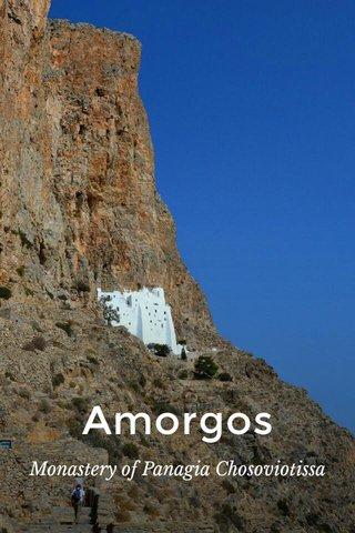 Amorgos Monastery of Panagia Chosoviotissa