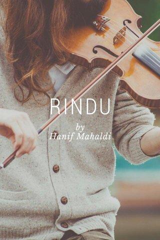 RINDU by Hanif Mahaldi