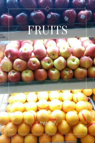 FRUITS tropical
