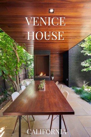 VENICE HOUSE CALIFORNIA