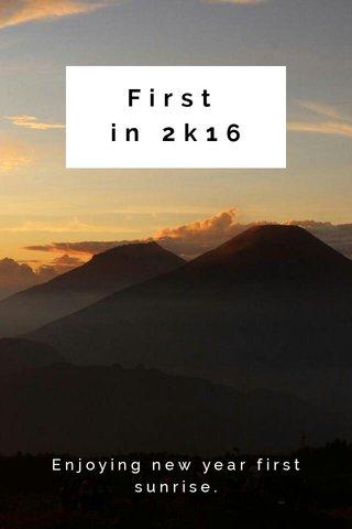 First in 2k16 Enjoying new year first sunrise.