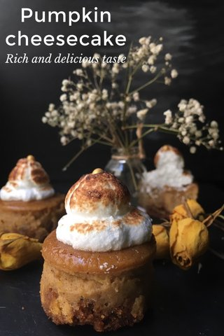 Pumpkin cheesecake Rich and delicious taste