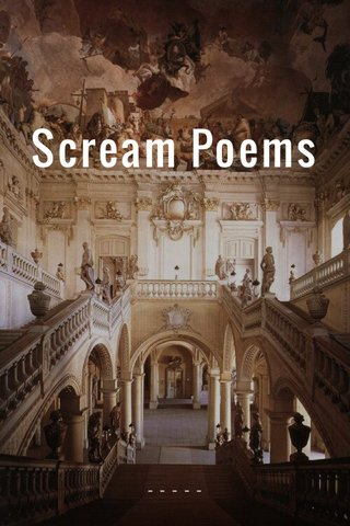 Scream Poems