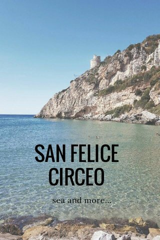 SAN FELICE CIRCEO sea and more...