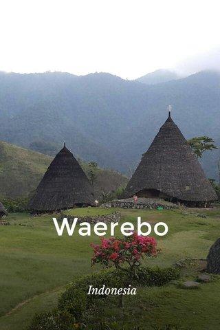 Waerebo Indonesia