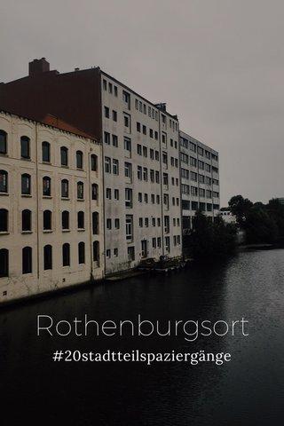 Rothenburgsort #20stadtteilspaziergänge