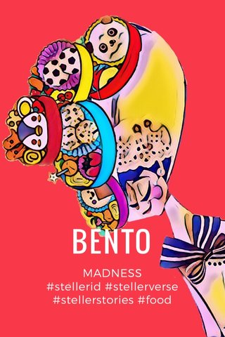 BENTO MADNESS #stellerid #stellerverse #stellerstories #food