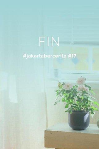 FIN #jakartabercerita #17