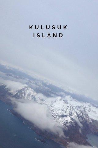 KULUSUK ISLAND
