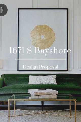 1671 S Bayshore Design Proposal