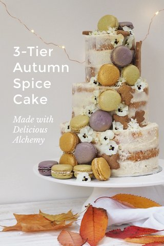 3-Tier Autumn Spice Cake Made with Delicious Alchemy