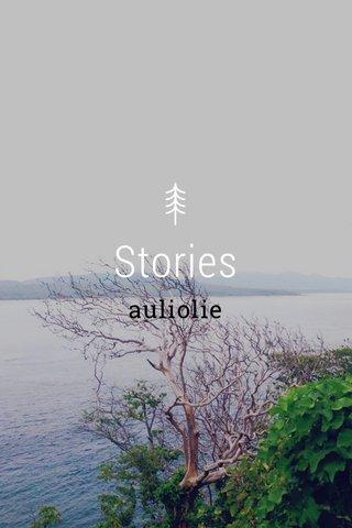 Stories auliolie