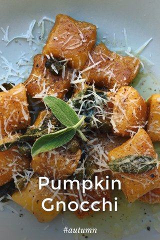 Pumpkin Gnocchi #autumn