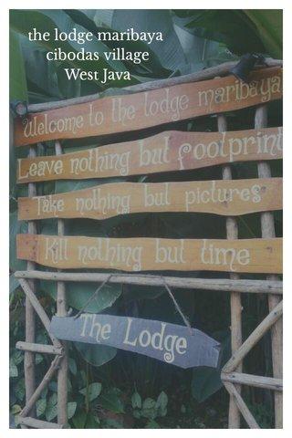 the lodge maribaya cibodas village West Java