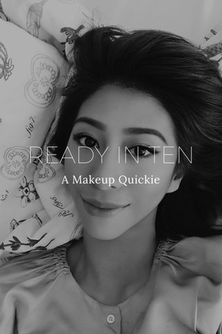 READY IN TEN A Makeup Quickie