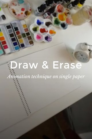 Draw & Erase Animation technique on single paper