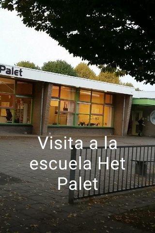 Visita a la escuela Het Palet