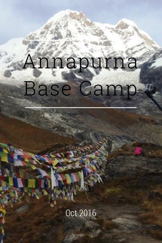 Annapurna Base Camp Oct 2016
