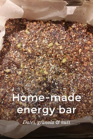 Home-made energy bar Dates, granola & nuts