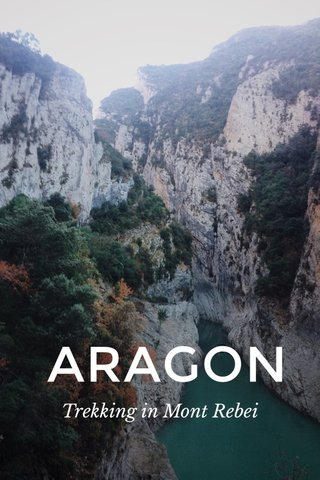 ARAGON Trekking in Mont Rebei
