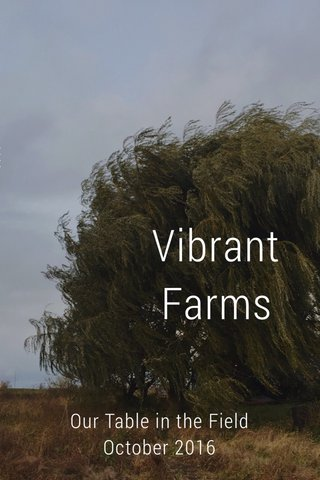 Vibrant Farms Our Table in the Field October 2016