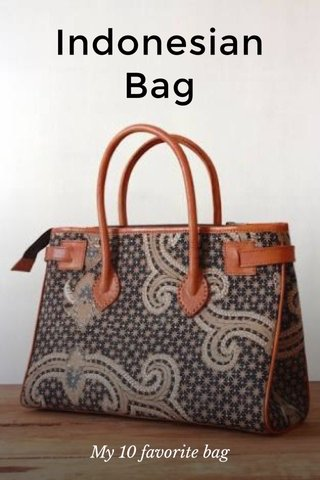 Indonesian Bag My 10 favorite bag