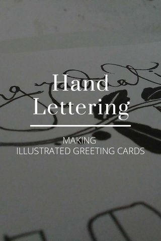 Hand Lettering MAKING ILLUSTRATED GREETING CARDS