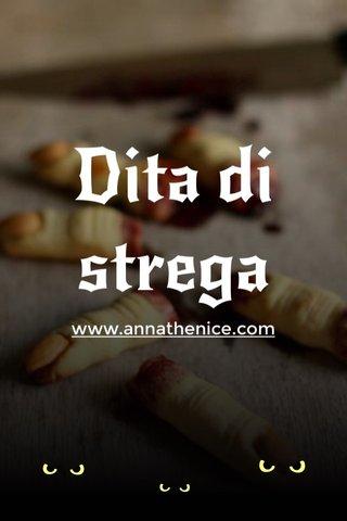 Dita di strega www.annathenice.com