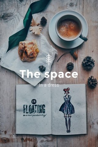 The space In a dress