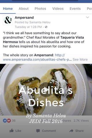 Abuelita's Dishes By Samanta Helou JEDI Fall 2016