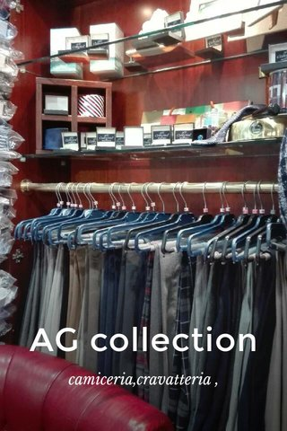 AG collection camiceria,cravatteria ,