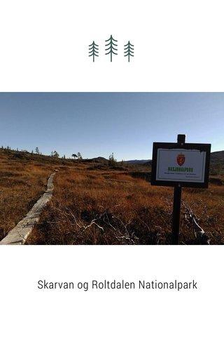 Skarvan og Roltdalen Nationalpark