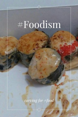 #Foodism carving for #food