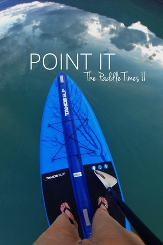 POINT IT The Paddle Times II