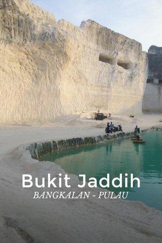Bukit Jaddih BANGKALAN - PULAU MADURA