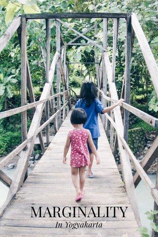 MARGINALITY In Yogyakarta