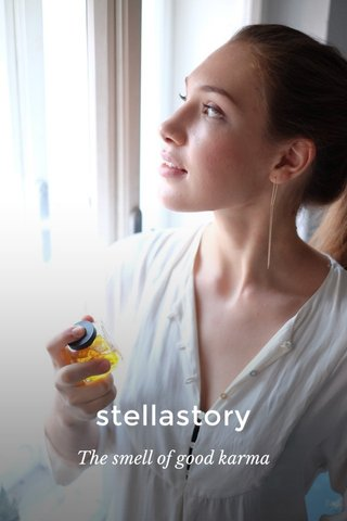 stellastory The smell of good karma