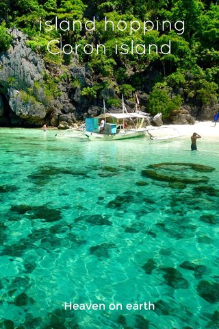 island hopping Coron island Heaven on earth