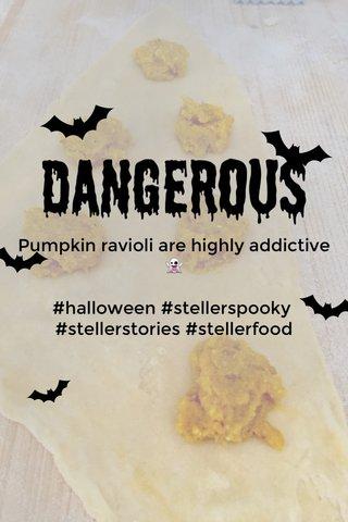 Dangerous Pumpkin ravioli are highly addictive 👻 #halloween #stellerspooky #stellerstories #stellerfood