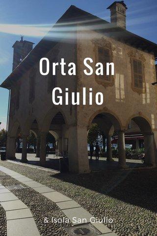 Orta San Giulio & Isola San Giulio