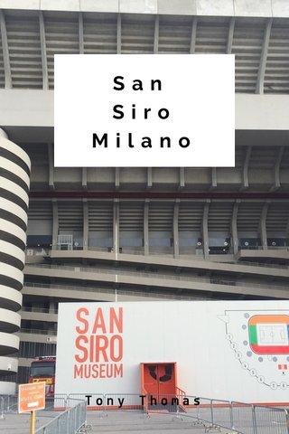 San Siro Milano Tony Thomas
