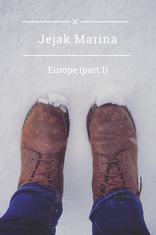 Jejak Marina Europe (part 1)